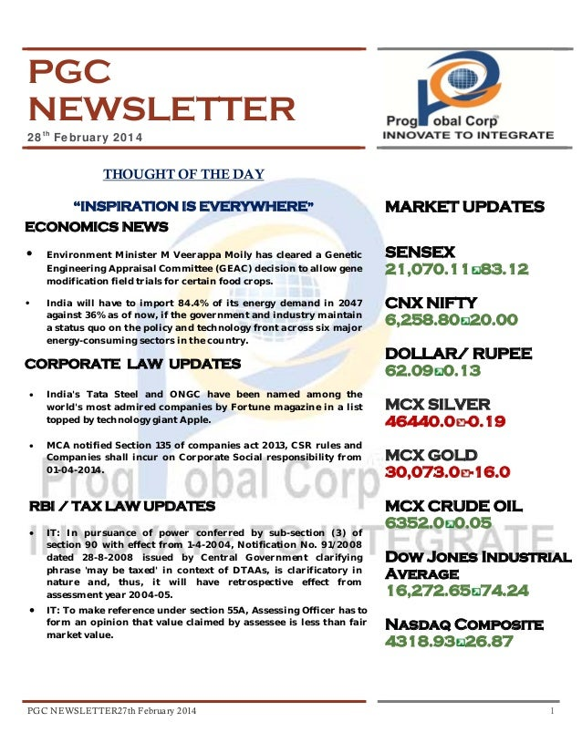 "PGC NEWSLETTER 28th February 2014  THOUGHT OF THE DAY ""INSPIRATION IS EVERYWHERE""  MARKET UPDATES  ECONOMICS NEWS •  Envir..."