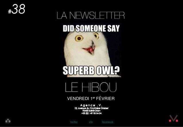 #   38         VENDREDI 1er FÉVRIER          twitter   site   facebook