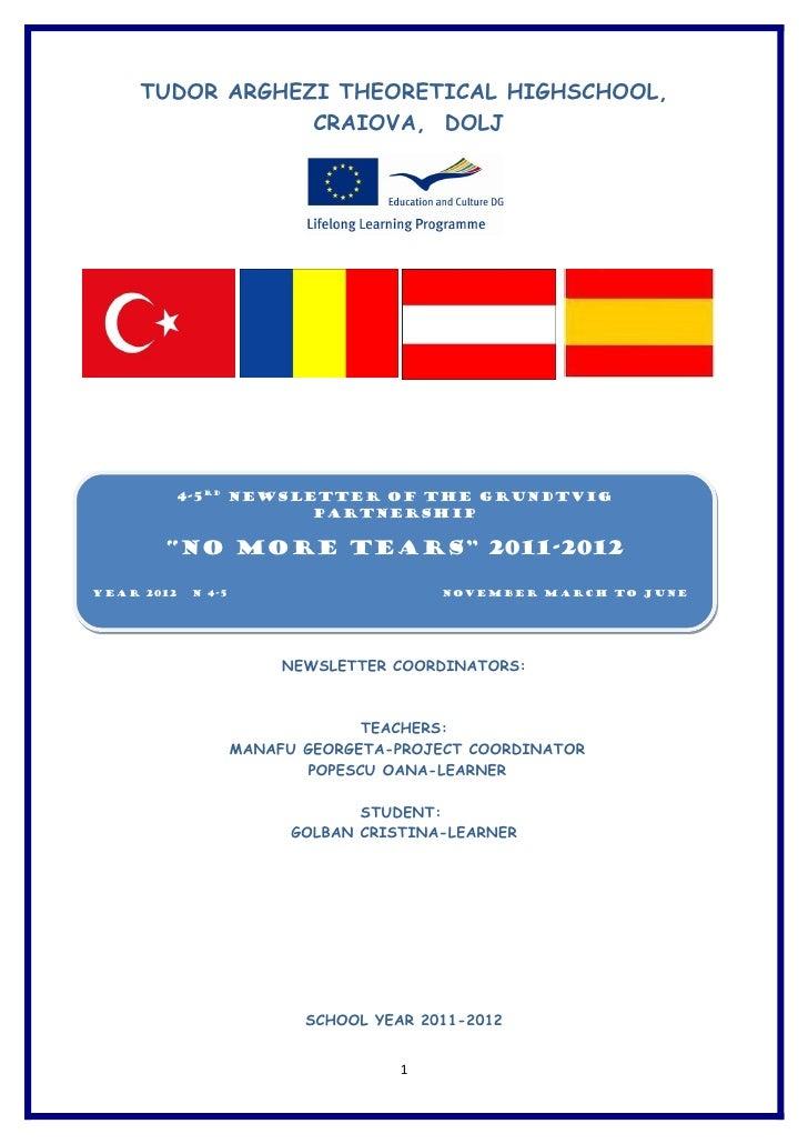 TUDOR ARGHEZI THEORETICAL HIGHSCHOOL,                 CRAIOVA, DOLJ        4-5RD Newsletter of the Grundtvig              ...