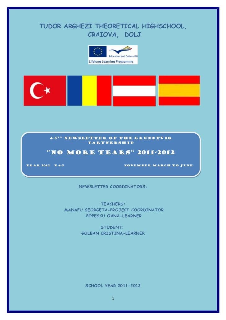 TUDOR ARGHEZI THEORETICAL HIGHSCHOOL,                CRAIOVA, DOLJ        4-5RD Newsletter of the Grundtvig        4-5RD N...