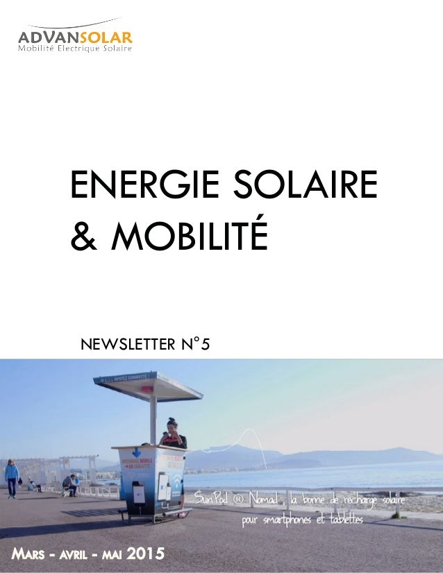 ENERGIE SOLAIRE & MOBILITÉ NEWSLETTER N°5 Mars - avril - mai 2015
