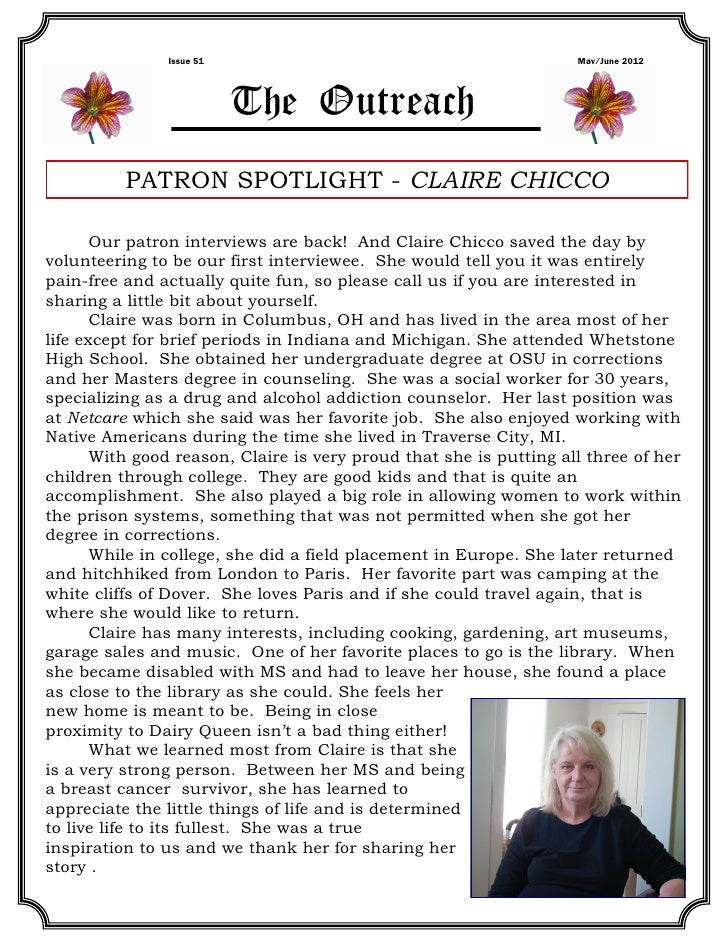 Issue 51                                             May/June 2012                          The Outreach          PATRON S...