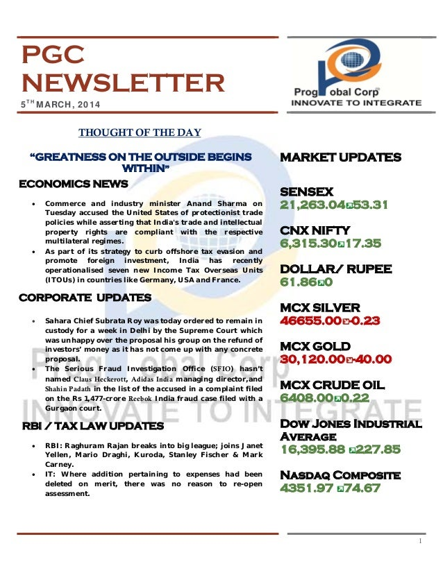 "PGC NEWSLETTER 5TH MARCH, 2014  THOUGHT OF THE DAY ""GREATNESS ON THE OUTSIDE BEGINS WITHIN"" ECONOMICS NEWS •  •  Commerce ..."