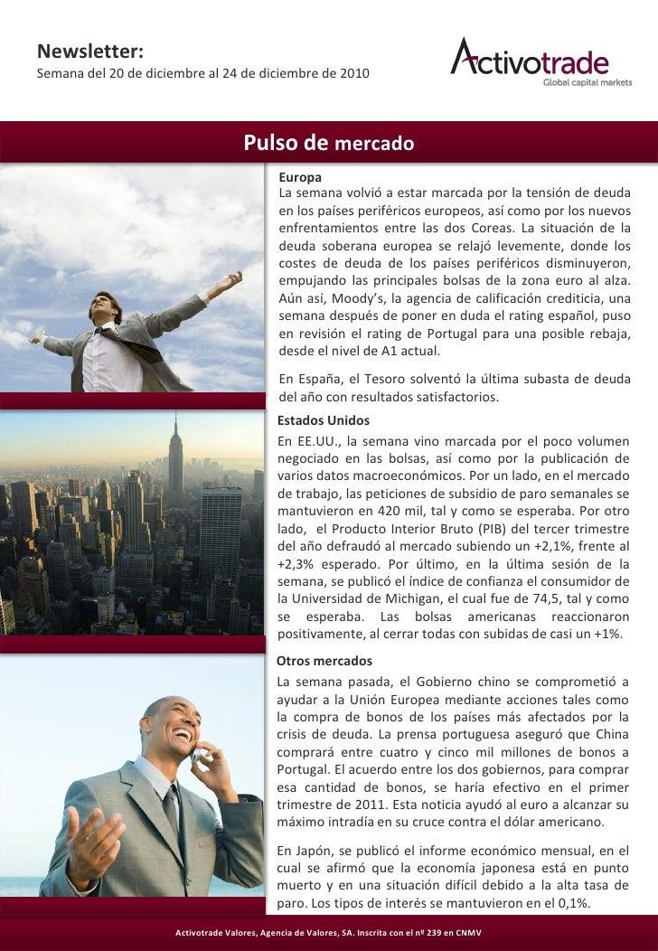 Newsletter:Semana del 20 de diciembre al 24 de diciembre de 2010                                      Pulso de mercado    ...
