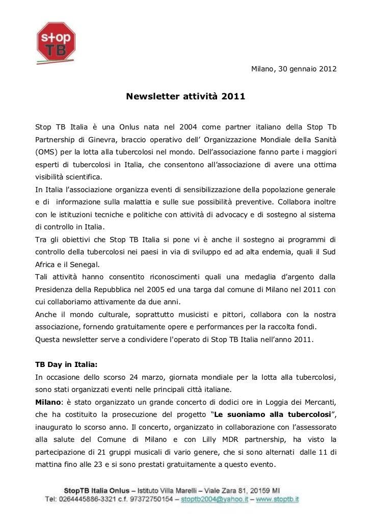 Milano, 30 gennaio 2012                            Newsletter attività 2011Stop TB Italia è una Onlus nata nel 2004 come p...