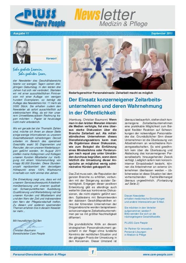 Newsletter Medizin & Pflege September 2011  Ausgabe 11  Vorwort  Sehr geehrte Leserin, Sehr geehrter Leser, der Newsletter...