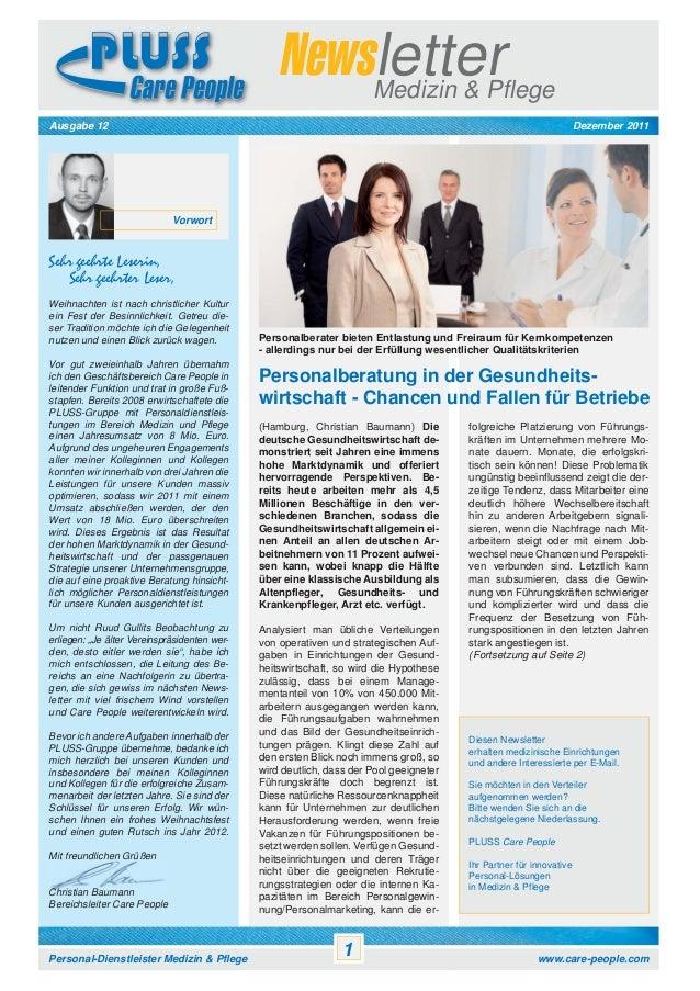 Newsletter Medizin & Pflege Dezember 2011  Ausgabe 12  Vorwort  Sehr geehrte Leserin, Sehr geehrter Leser, Weihnachten ist...