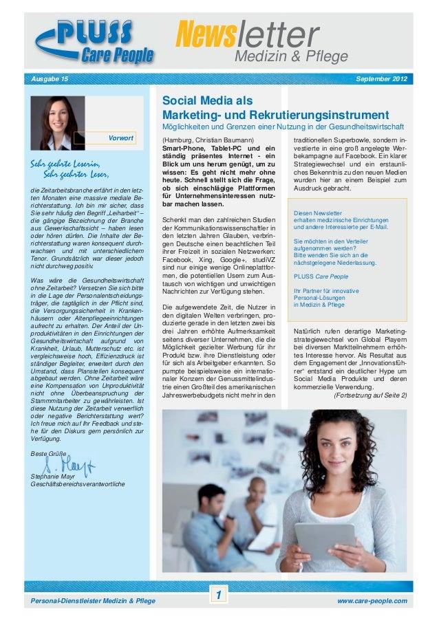 Newsletter Medizin & Pflege September 2012  Ausgabe 15  Social Media als Marketing- und Rekrutierungsinstrument Möglichkei...