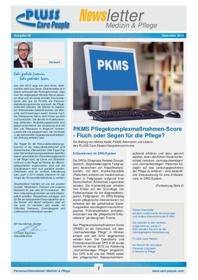 Newsletter Medizin & Pflege Dezember 2013  Ausgabe 20  Vorwort  Sehr geehrte Leserin, Sehr geehrter Leser, das Jahr 2013 n...