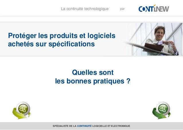 L                       La continuité technologique               par    Protéger les produits et logiciels    achetés sur...