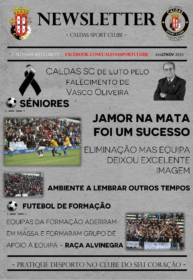 Newsletter - Caldas sport clube - Caldassportclube.pt facebook.com/caldassportclube Sex27NOV 2015 - pratique desporto no c...