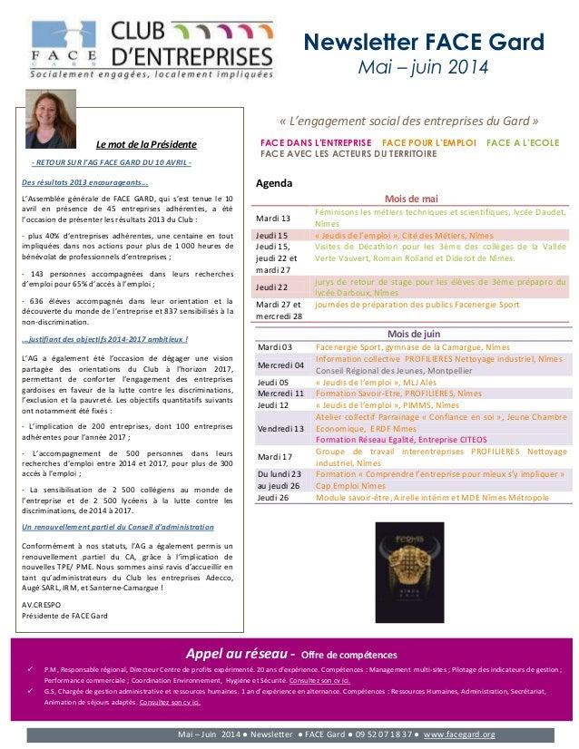 Newsletter FACE Gard Mai – juin 2014 Le mot de la Présidente - RETOUR SUR l'AG FACE GARD DU 10 AVRIL - Des résultats 2013 ...