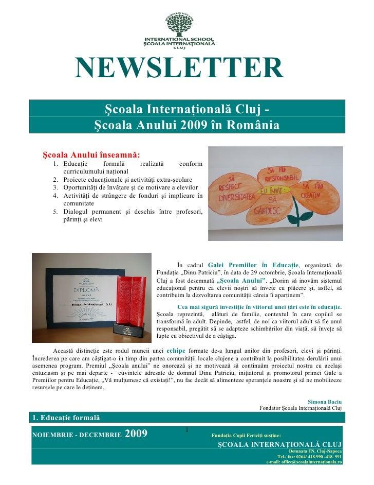 NEWSLETTER                          Şcoala InternaŃională Cluj -                         Şcoala Anului 2009 în România    ...