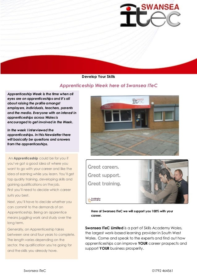 Swansea iTeC 01792 464561 Develop Your Skills Apprenticeship Week here at Swansea ITeC Apprenticeship Week is the time whe...