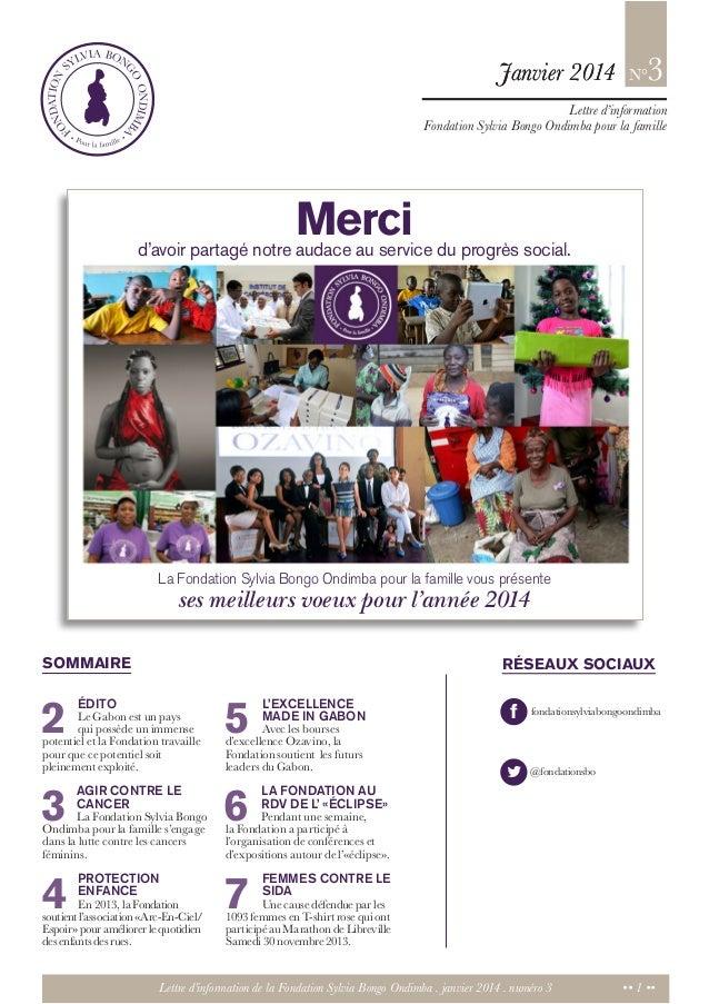 Janvier 2014  3  N°  Lettre d'information Fondation Sylvia Bongo Ondimba pour la famille  Merci du progrès social. d'avoir...