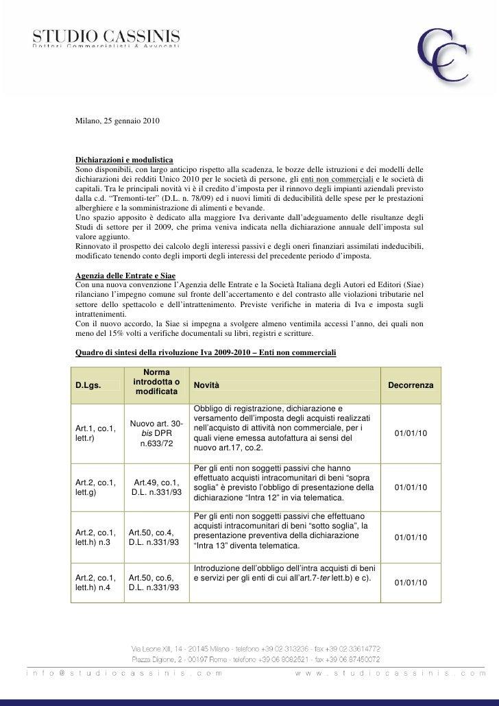 Milano, 25 gennaio 2010    Dichiarazioni e modulistica Sono disponibili, con largo anticipo rispetto alla scadenza, le boz...