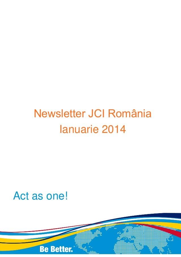 Newsletter JCI România Ianuarie 2014  Act as one!