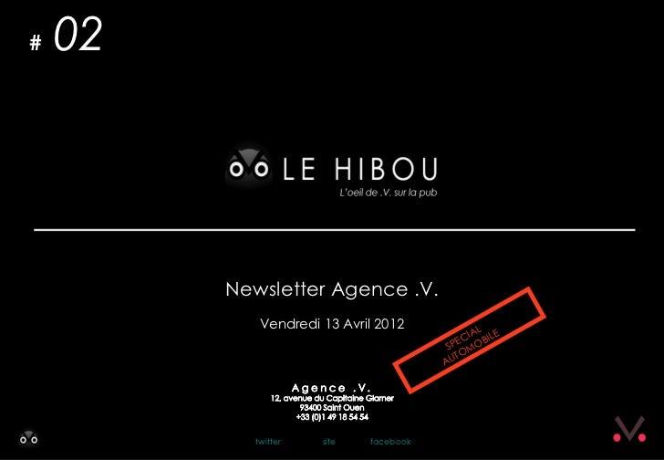 #   02         Newsletter Agence .V.            Vendredi 13 Avril 2012                                               AL   ...