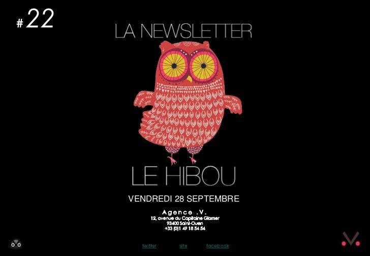 Newsletter #22 - Le Hibou Agence .V. du 28 septembre 2012