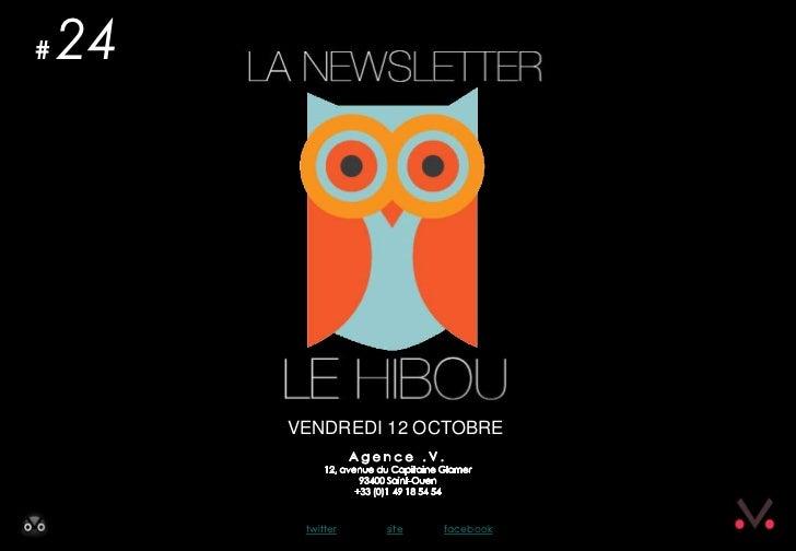 Newsletter #24 - Le Hibou Agence .V. du 12 octobre 2012