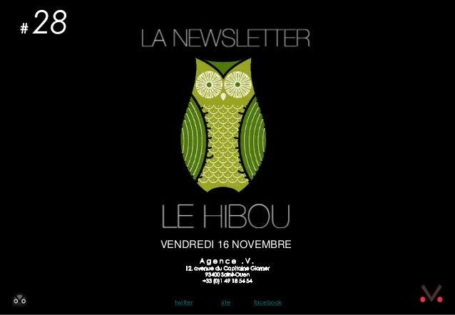 Newsletter #28 - Le Hibou Agence .V. du 16 novembre 2012