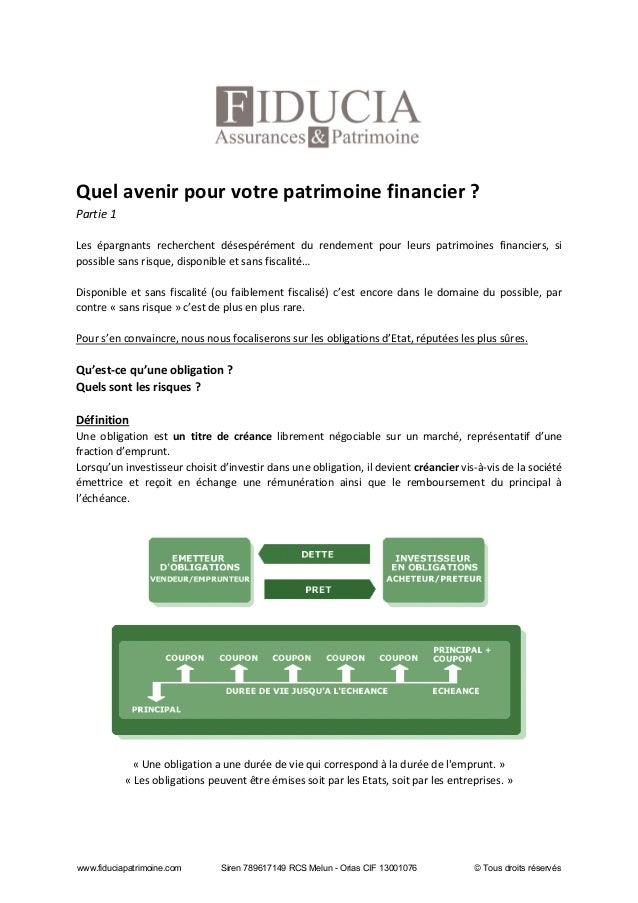 Quel avenir pour votre patrimoine financier ? Partie 1 Les épargnants recherchent désespérément du rendement pour leurs pa...
