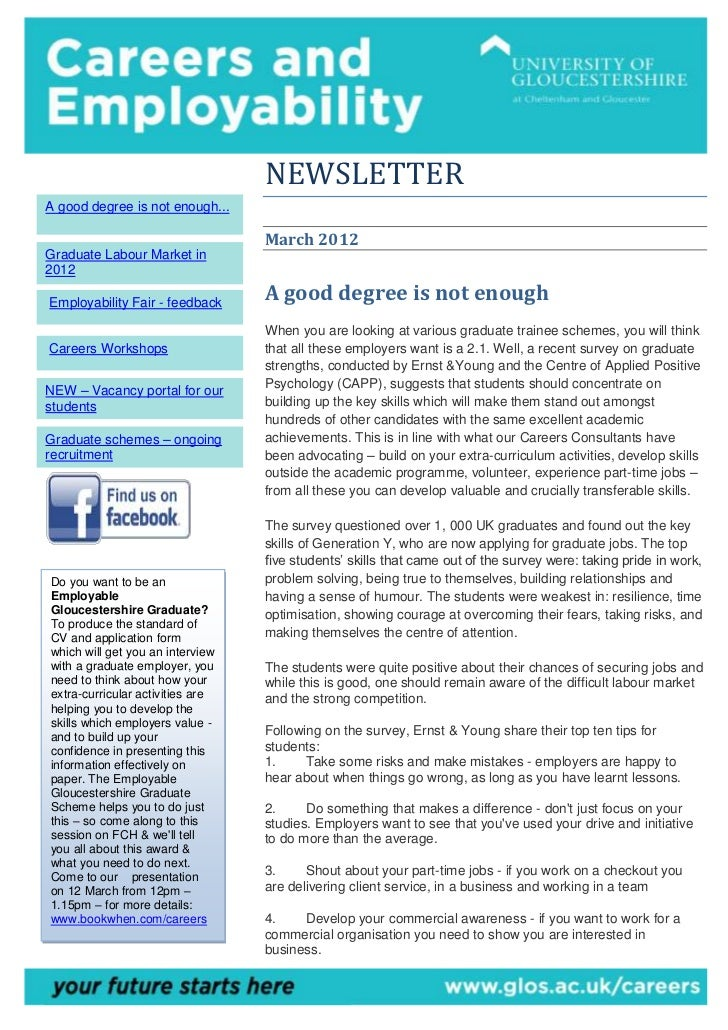 NEWSLETTERA good degree is not enough...                                  March 2012Graduate Labour Market in2012Employabi...