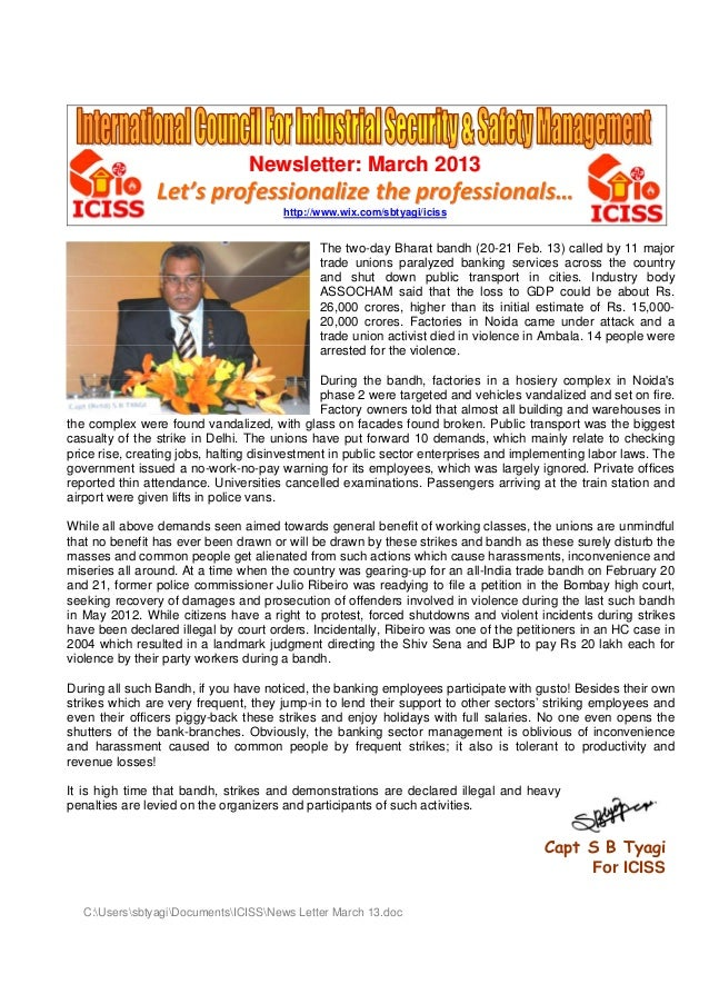 Newsletter: March 2013  Let's professionalize the professionals… http://www.wix.com/sbtyagi/iciss  The two-day Bharat band...