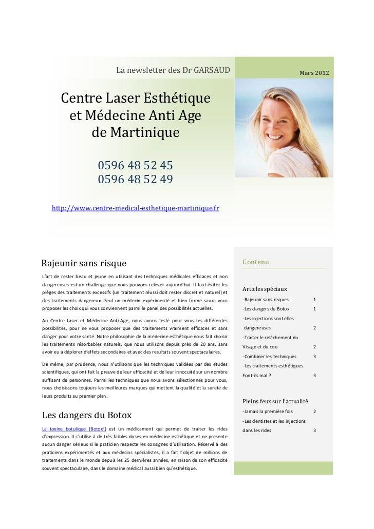 La newsletter des Dr GARSAUD                                                           Mars 2012        Centre Laser Esthé...