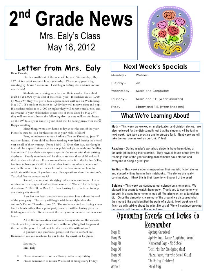 nd2 Grade News                        Mrs. Ealy's Class                         May 18, 2012    Letter from Mrs. EalyDear ...