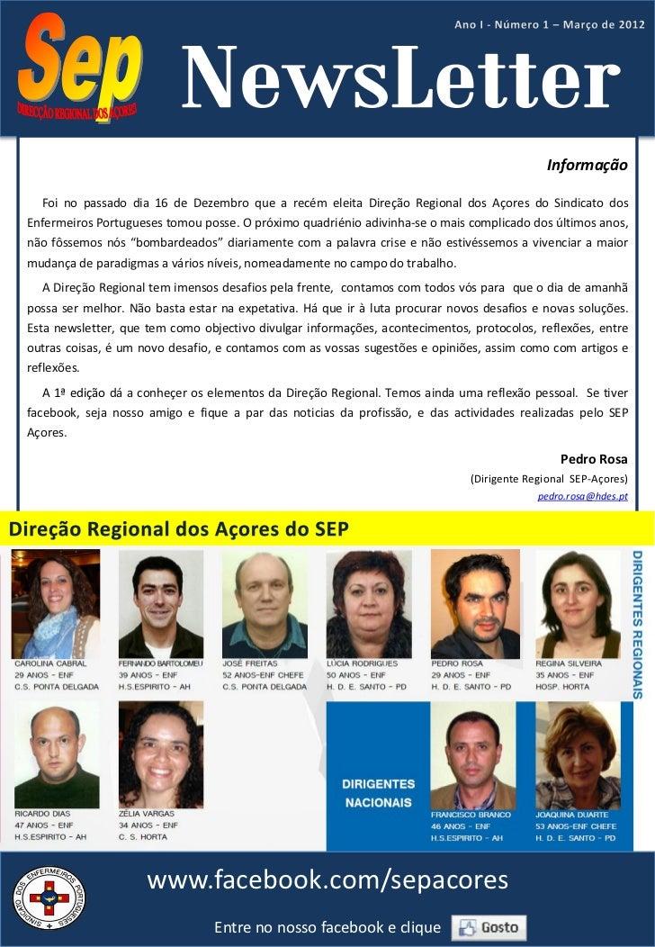 Informação  Foi no passado dia 16 de Dezembro que a recém eleita Direção Regional dos Açores do Sindicato dosEnfermeiros P...