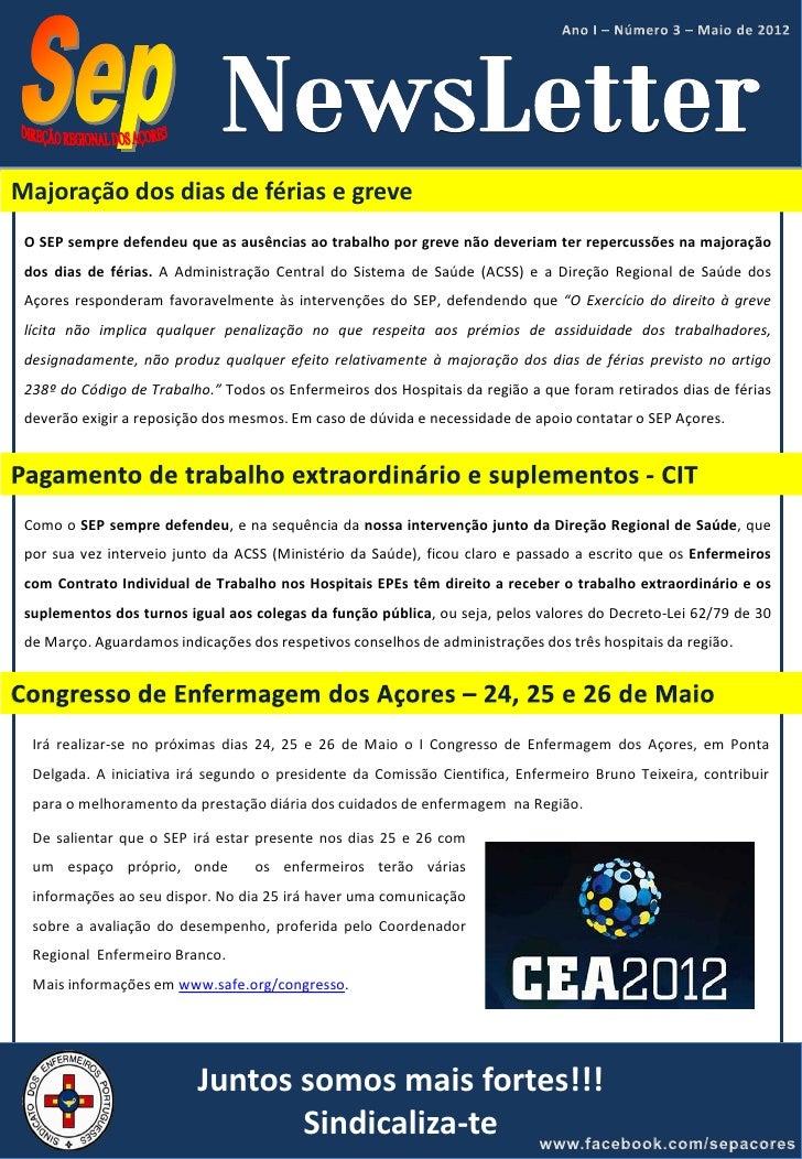 Majoração dos dias de férias e greve O SEP sempre defendeu que as ausências ao trabalho por greve não deveriam ter repercu...