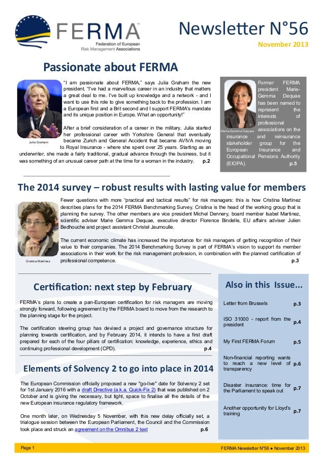 "Newsletter N°56 November 2013  Passionate about FERMA ""I am passionate about FERMA,"" says Julia Graham the new president. ..."