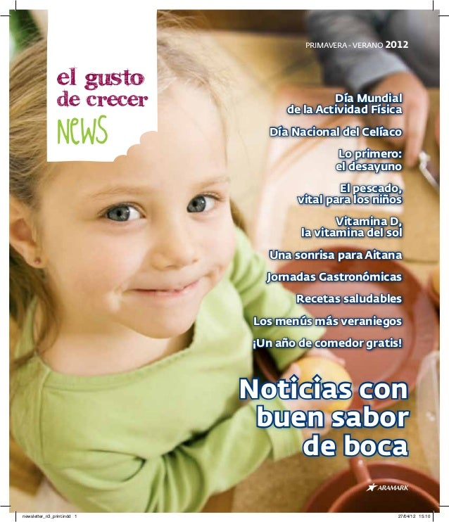 PRIMAVERA - VERANO 2012                el gusto                de crecer                       Día Mundial                ...