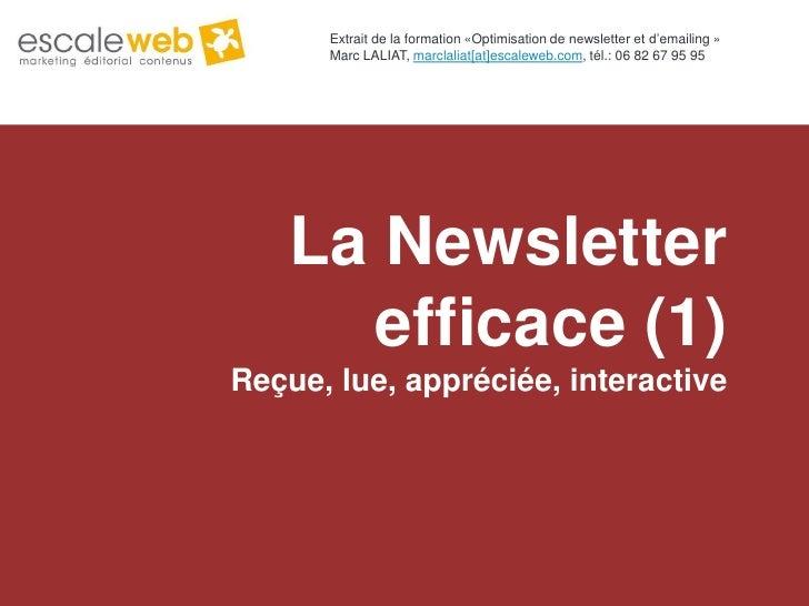 Extrait de la formation «Optimisation de newsletter et d'emailing »                                           Marc LALIAT,...
