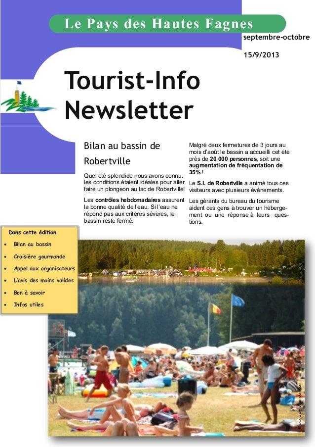Le Pays des Hautes Fagnes septembre-octobre 15/9/2013  Tourist-Info Newsletter Bilan au bassin de Robertville  Malgré deux...