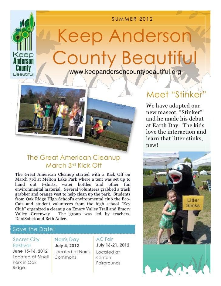 SUMMER 2012                     Keep Anderson                     County Beautiful                            www.keepande...