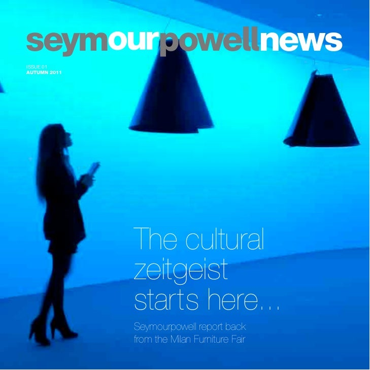 ISSUE 01AUTUMN 2011              The cultural              zeitgeist              starts here...              Seymourpowel...