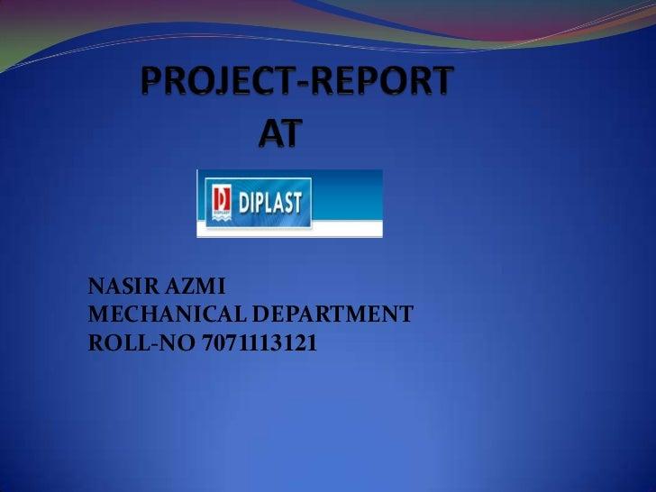 NASIR AZMIMECHANICAL DEPARTMENTROLL-NO 7071113121