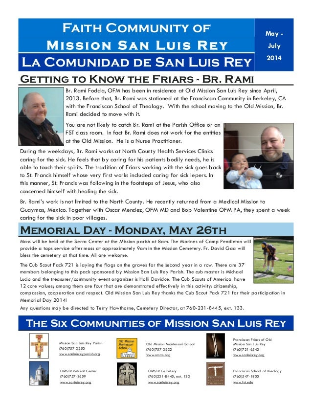 Faith Community of Mission San Luis Re y Br. Rami Fodda, OFM has been in residence at Old Mission San Luis Rey since April...