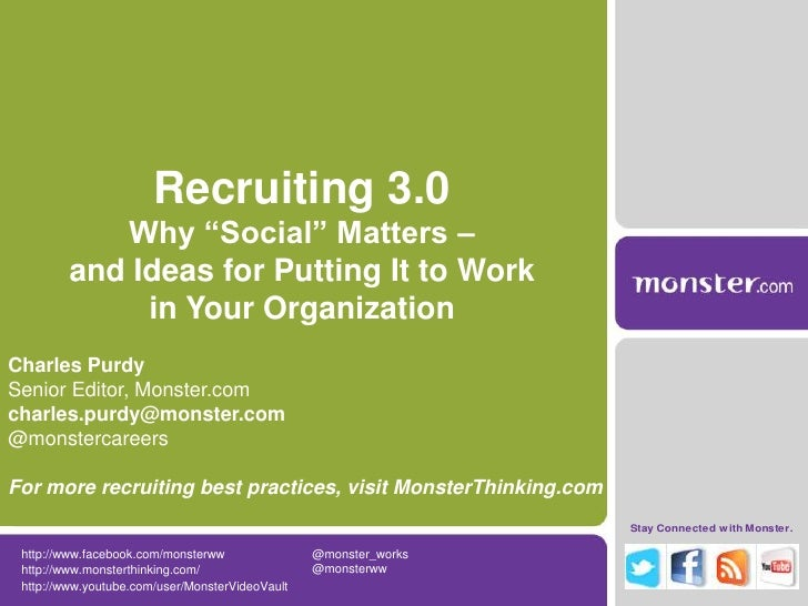 "Recruiting 3.0            Why ""Social"" Matters –         and Ideas for Putting It to Work              in Your Organizatio..."