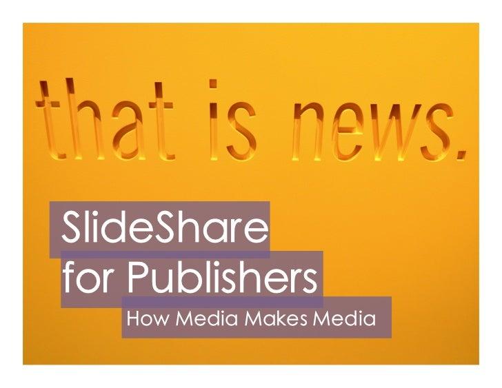 SlideShare Publisher Program