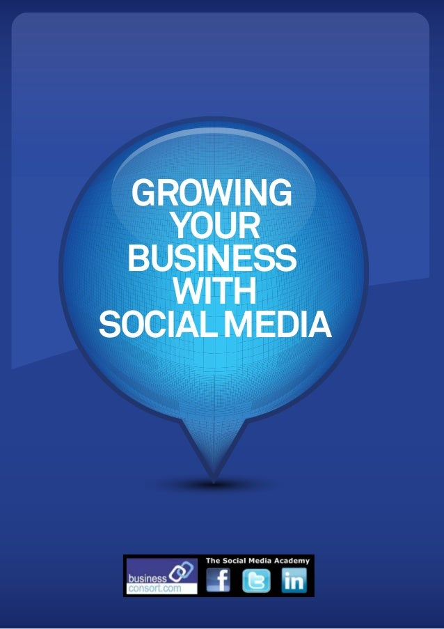 GROWING   YOUR BUSINESS    WITHSOCIAL MEDIA