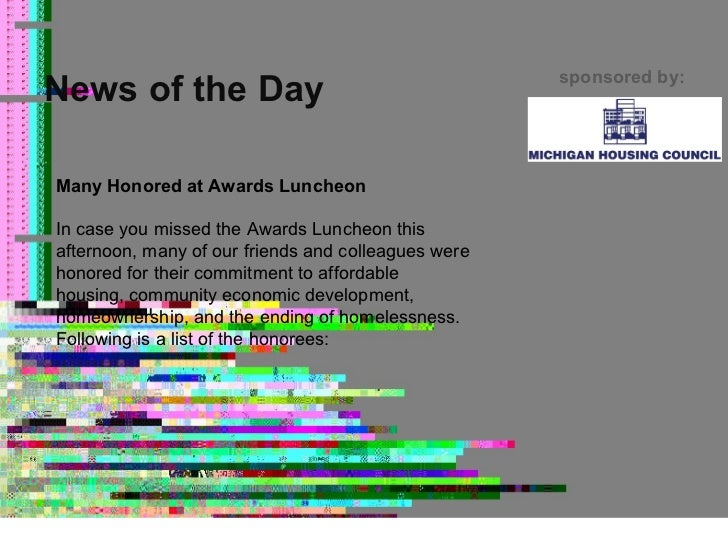News of the Day sponsored by: Many Honored at Awards Luncheon In case you missed the Awards Luncheon this afternoon, many ...