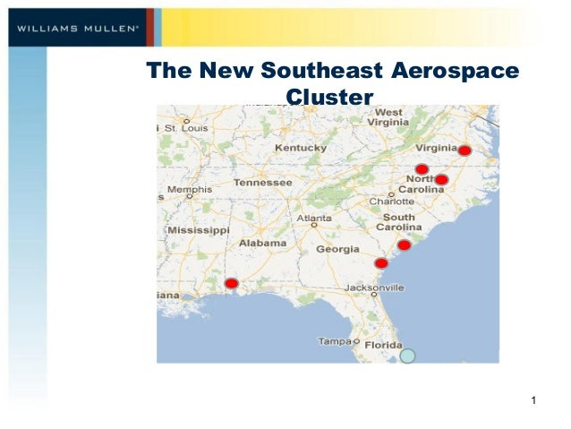 The New Southeast Aerospace Cluster 1