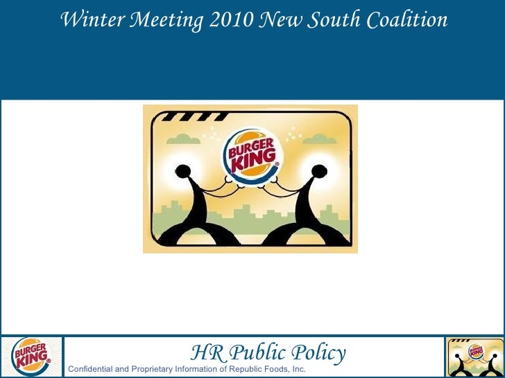 Winter Meeting 2010 New South Coalition HR Public Policy Confidential and Proprietary Information of Republic Foods, Inc.