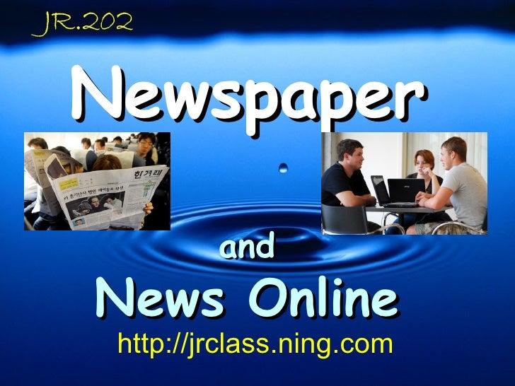 Newspaper and News Online http://jrclass.ning.com