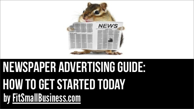 Newspaper Advertising guide: how to get started today by FitSmallBusiness.com