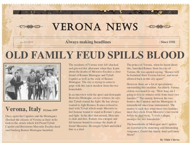 OLD FAMILY FEUD SPILLS BLOODThe residents of Verona were left ...
