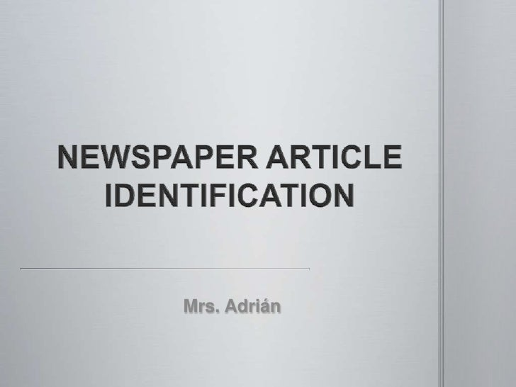 NEWSPAPER ARTICLE IDENTIFICATION<br />Mrs. Adrián<br />